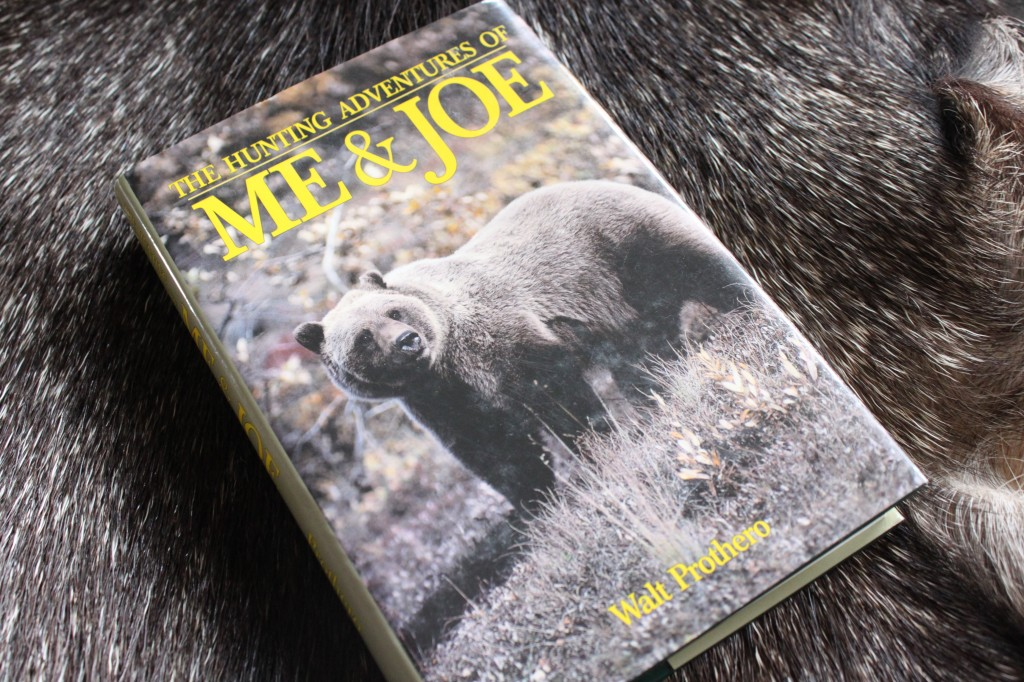 The Hunting Adventures of Me and Joe by Walt Prothero
