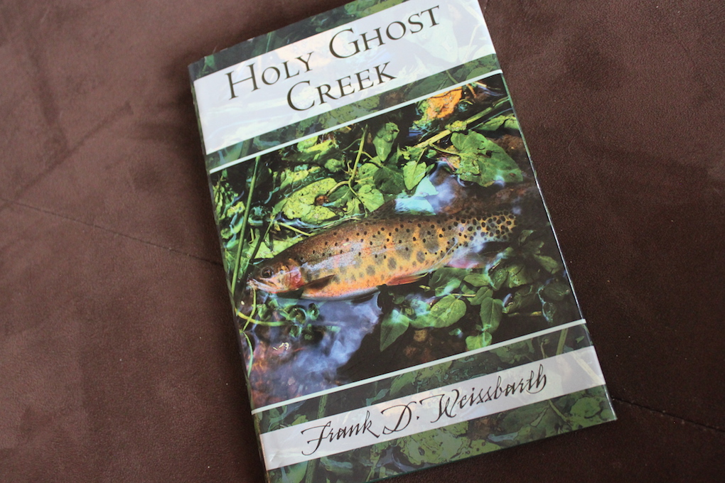 Holy Ghost Creek by Frank D. Weissbarth